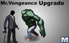 Mr. Vengeance Upgrade