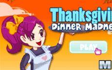 Thanksgiving Dinner Madness