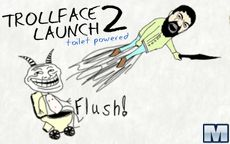 Trollface Launch 2: Toilet Powered