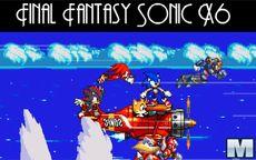 Final Fantasy Sonic X6