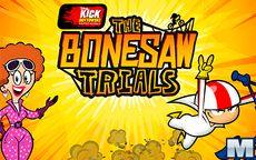 Bonesaw Trials