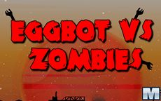 Eggbot vs Zombies
