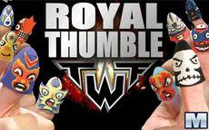 Royal Thumble - Lucha de pulgares